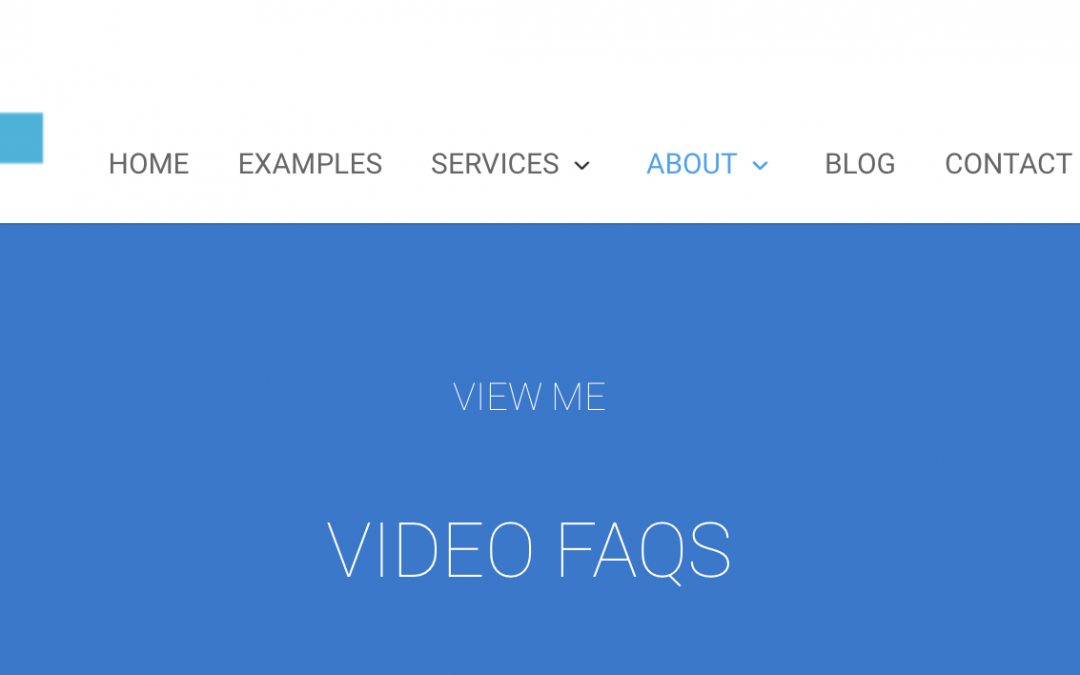 New Video Blog FAQ's Section